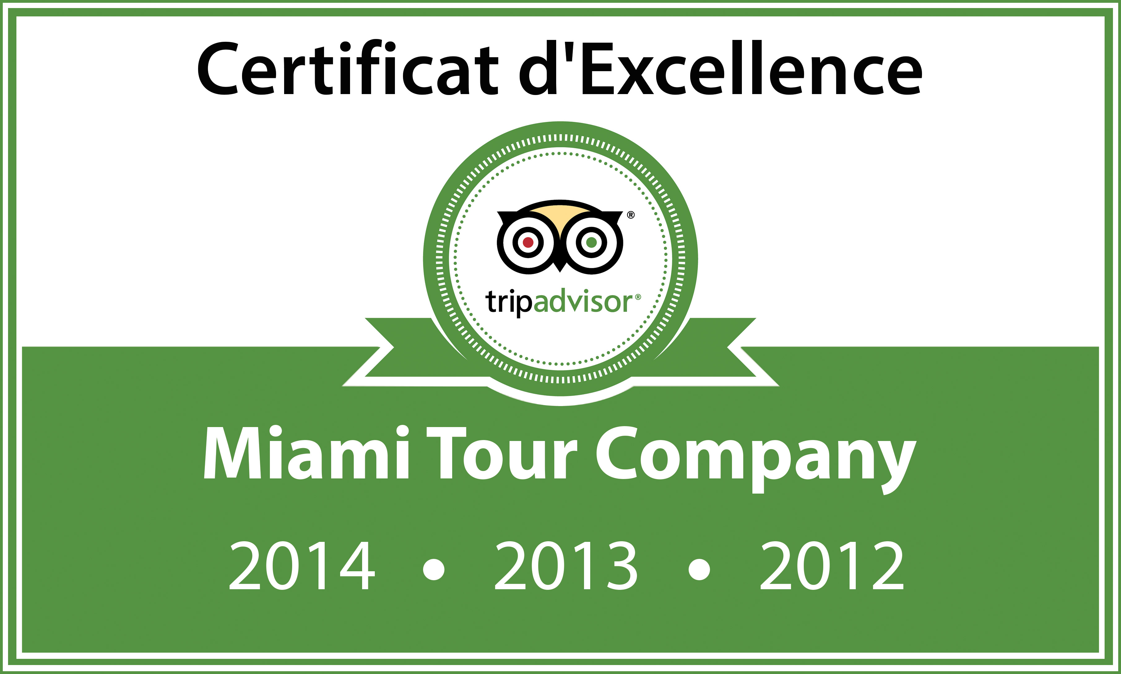 TripAdvisor Certificate of Excellence awards for customer satisfaction