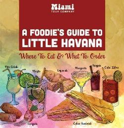 Little Havana Foodie Guide